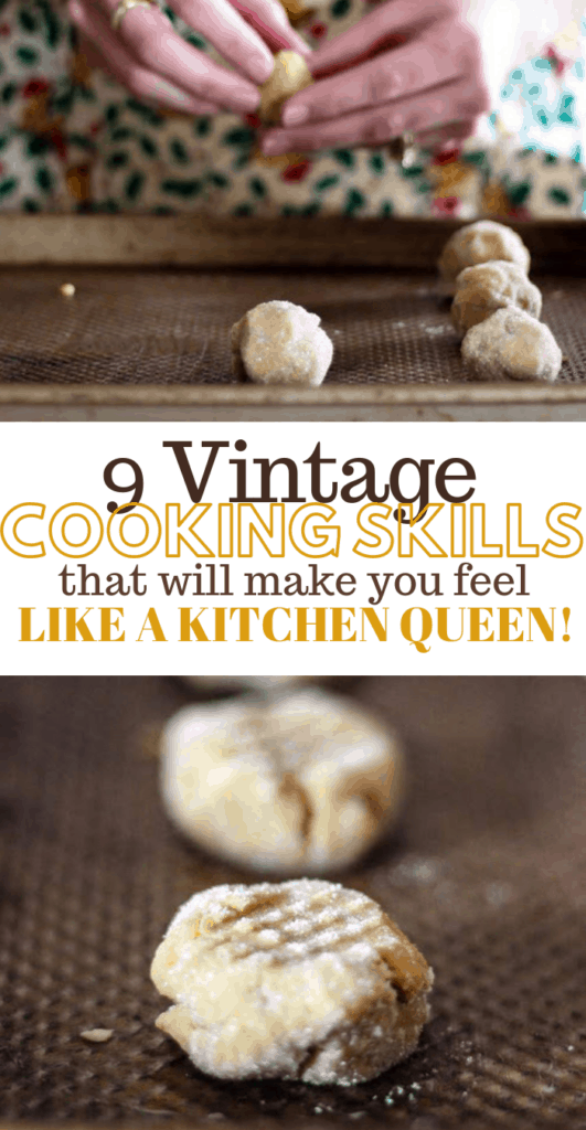 vintage cooking skills, homestead kitchen, old fashioned recipes, old fashioned cooking