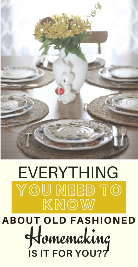 old fashioned homemaking, homemaking tips, homemaker