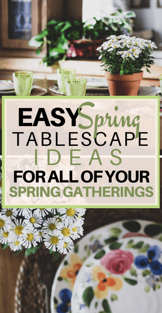 spring table setting, spring tablescape ideas, spring decorating, entertaining at home, entertaining on a budget, hostess tips,