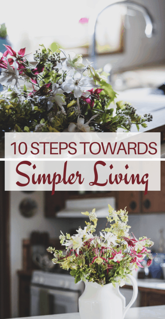 simple living tips, minimal living, simple living life, simple living blogs, homemaking, natural living, homesteading, simple living blogs, simple living quotes