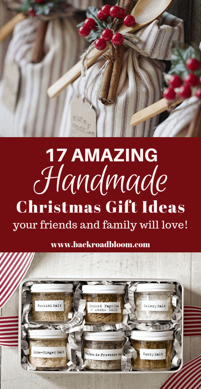 17 Amazing Handmade Christmas Gift Ideas Your Friends And Family Will Love Back Road Bloom