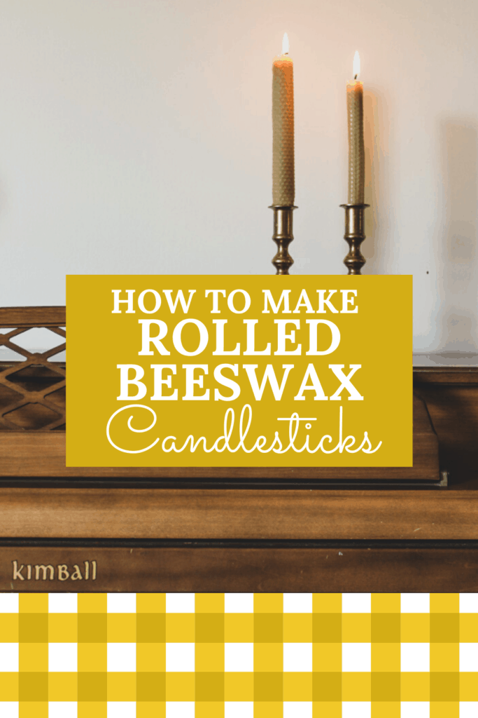 DIY beeswax candle sticks, how to make candlesticks, rolled beeswax candlesticks tutorial