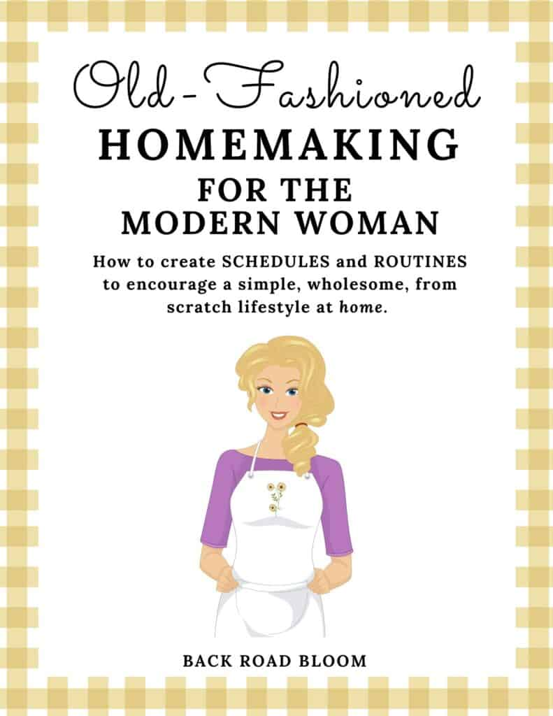 old fashioned homemaking routines