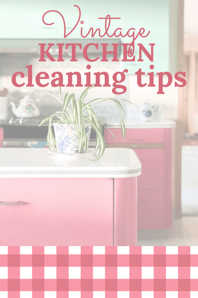 how to clean a vintage kitchen